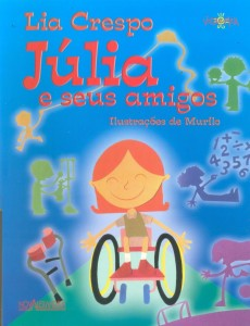 Esta é a simpática capa do livro Júlia e seus amigos.