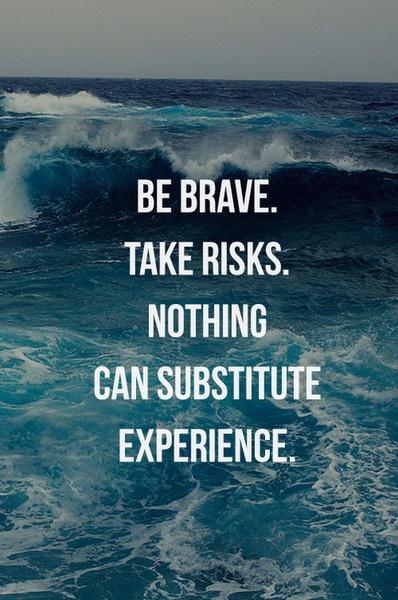 Seja corajoso. Corra riscos. Nata pode substituir a experiência.